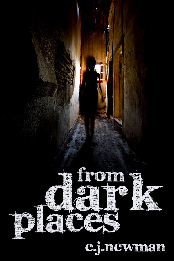 From Dark Places: A short story anthology